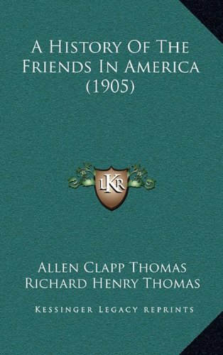 A History of the Friends in America (1905)