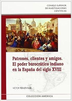 Patrones, clientes y amigos (Coleccion America) (Spanish Edition