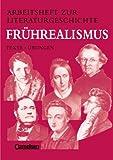 img - for Arbeitshefte zur Literaturgeschichte, Fr hrealismus book / textbook / text book