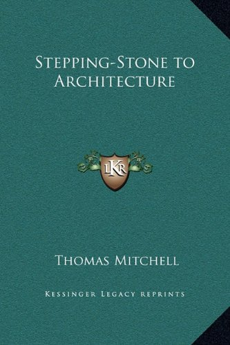 Stepping-Stone to Architecture