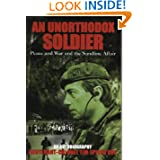 An Unorthodox Soldier: Peace and War and the Sandline Affair