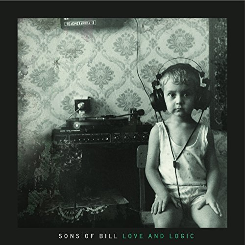 Sons Of Bill-Love And Logic-2014-404 Download