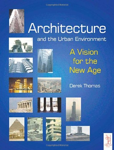 Architecture and the Urban Environment: A Vision for the...