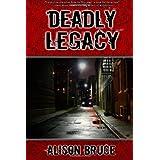 Deadly Legacy: A Carmedy & Garrett Mysteryby Alison Bruce