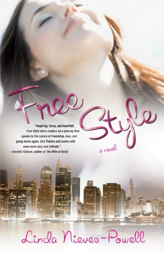 Free Style: Linda Nieves-Powell: 9781416542810: Amazon.com: Books