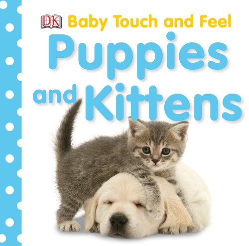 Puppies And Kittens (Baby Touch & Feel) front-730980