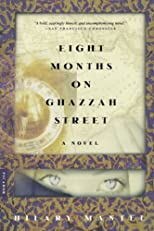 Eight Months on Ghazzah Street