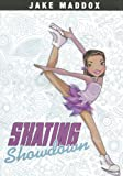 Skating Showdown (Jake Maddox Girl Sports Stories)