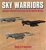 img - for Sky Warriors: Aviation in the California Army and Air National Guards (Osprey Colour Series) book / textbook / text book