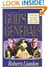 Gods Generals: Why They Succeeded And Why Some Fail