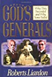 Gods Generals Volume 1: Why They Succ...