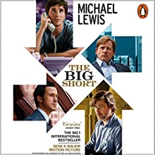 The Big Short: Inside the Doomsday Machine Audiobook by Michael Lewis Narrated by Michael Lewis, Jesse Boggs