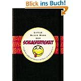Das Little Black Book der Schlagfertigkeit: Treffsicher, pfiffig und charmant auf Partys, in Beruf und Co. (Little...