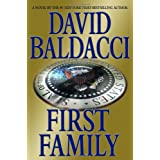 First Family (King & Maxwell) ~ David Baldacci