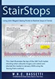 By W. H.C. Bassetti StairStops Using John Magees Basing Points to Ratchet Stops in Trends (Volume 1) [Paperback]