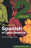 img - for By Roberto Rodr  guez-Saona Colloquial Spanish of Latin America 2: The Next Step in Language Learning (Colloquial 2 Series) [Paperback] book / textbook / text book