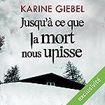 Jusqu'à ce que la mort nous unisse | Karine Giebel