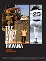 The Lost Son of Havana [HD]
