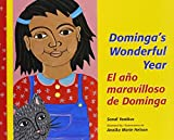 img - for Dominga's Wonderful Year/El Ano Maravilloso De Dominga (Multilingual Edition) book / textbook / text book