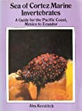 img - for Sea of Cortez Marine Invertebrates: A Guide for the Pacific Coast, Mexico to Ecuador by Alex Kerstitch (1989-04-01) book / textbook / text book
