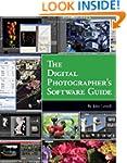 The Digital Photographer's Software G...