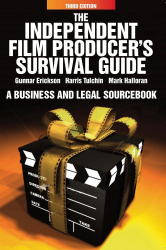 Independent Film Producer's Survival Guide: A Business...