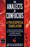 The Analects of Confucius: A Philosop...