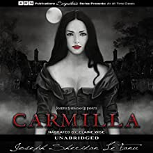 Carmilla Audiobook by Joseph Sheridan Le Fanu Narrated by Elaine Wise