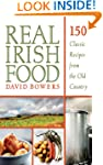 Real Irish Food: 150 Classic Recipes...