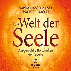 Die Welt der Seele Hörbuch