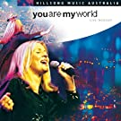 You Are My World - Live Worship