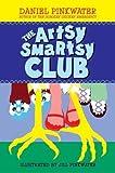 The Artsy Smartsy Club (006053558X) by Pinkwater, Daniel