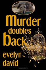 Murder Doubles Back (Sullivan Investigations Mystery Series) (Volume 3)