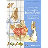 Le monde de Beatrix Potterpar V�ronique Enginger