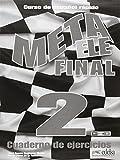 Meta Ele: Meta Ele Final 2 - Cuaderno De Ejercicios (B1+ B2.1 B2.2)