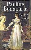 echange, troc Georges Blond - Pauline Bonaparte