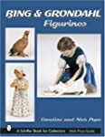 Bing and Grondahl Figurines (Schiffer...