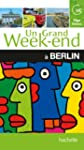 Un Grand Week-End � Berlin