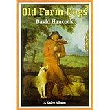 Old Farm Dogs (Shire Album) ~ David Hancock