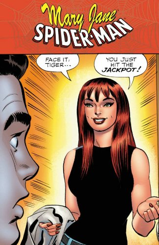: Spider-Man/Mary Jane: ...You Just Hit The Jackpot (Spider-Man (Graphic Novels))