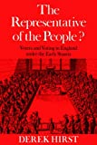 img - for The Representative of the People?: Voters and Voting in England under the Early Stuarts book / textbook / text book