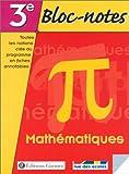 echange, troc Collectif - Bloc notes, 3e : Mathématiques