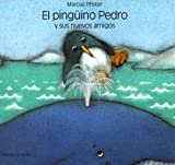 Pinguino Pedro SP Pen Pet New Fri P (Spanish Edition) (1558586407) by Pfister, Marcus