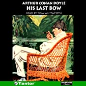 His Last Bow | [Arthur Conan Doyle]