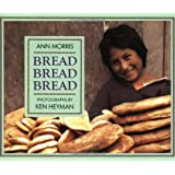 "Bread, Bread, Bread (Foods of the World)von ""Ann Morris"""