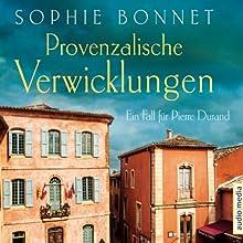 Provenzalische Verwicklungen: Ein Fall für Pierre Durand (       ABRIDGED) by Sophie Bonnet Narrated by Götz Otto