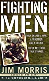Fighting Men (0312984847) by Morris, Jim