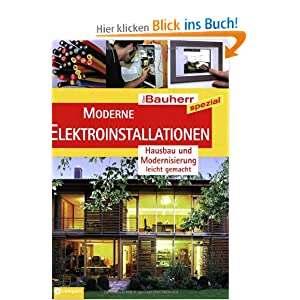 moderne elektroinstallationen hausbau leicht gemacht der bauherr spezial andreas. Black Bedroom Furniture Sets. Home Design Ideas