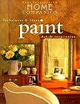 Paint: Colors, Techniques, Inspiration