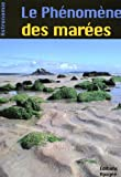 Le ph�nom�ne des mar�es